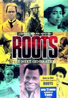 Roots, the Next Generations