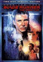 Blade runner : [videorecording (DVD)] the final cut