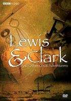 Lewis & Clark and Other Great Adventurers