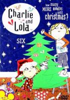 Charlie and Lola, Six