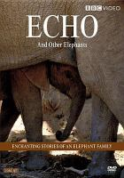 Echo and Other Elephants