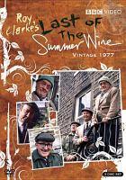 Roy Clarke's Last of the Summer Wine