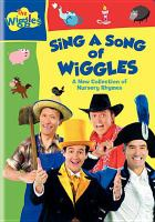 The Wiggles. Sing A Song of Wiggles