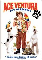 Ace Ventura Jr., Pet Detective