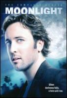 Moonlight : [videorecording (DVD)] the complete series