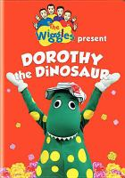 The Wiggles Present Dorothy the Dinosaur