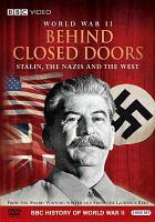 WW II Behind Closed Doors