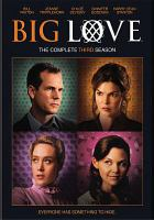 Big Love. The Complete Third Season