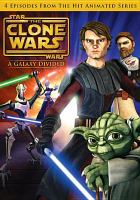 Star Wars, the Clone Wars. A Galaxy Divided