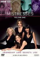 Mistresses, Volume One