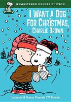 Peanuts. I Want A Dog for Christmas, Charlie Brown