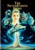 The Neverending story [videorecording]