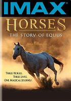 Horses, the Story of Equus