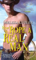 How to Rope A Real Man