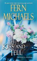 Kiss and Tell : A Sisterhood Novel