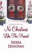 No Christmas Like the Present
