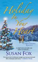 Holiday in your Heart : A Caribou Crossing Romance