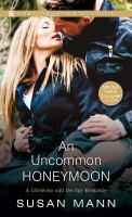 Uncommon Honeymoon