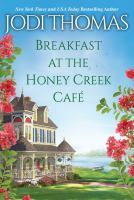 Breakfast at the Honey Creek Cafâe