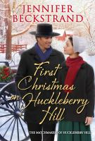 First Christmas On Huckleberry Hill
