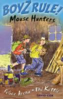 Mouse Hunters