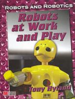 Robots at Work and Play