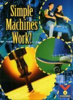 Simple Machines Work!
