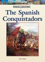 The Spanish Conquistadors