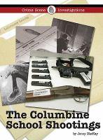 The Columbine School Shootings