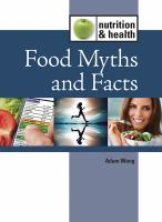 Food Myths and Facts