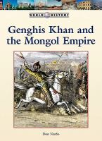Genghis Khan and the Mongol Empire