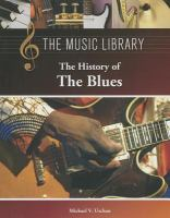 The History of the Blues