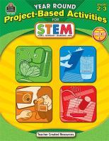 Year Round Project-based Activities for STEM