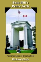 Sam Hill's Peace Arch
