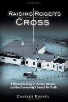 Raising Roger's Cross