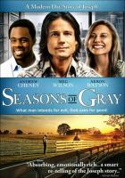 Seasons of Gray : a modern day story of Joseph