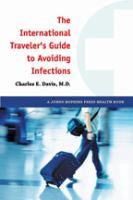 The International Traveler's Guide to Avoiding Infections