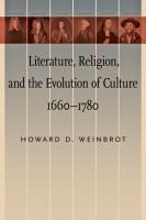 Literature, Religion, and the Evolution of Culture, 1660–1780