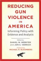 Reducing Gun Violence in America