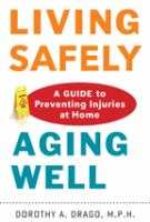 Living Safely, Aging Well