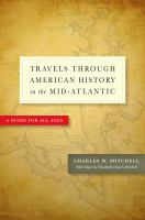 Travels Through American History in the Mid-Atlantic