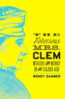 The Notorious Mrs. Clem