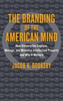 The Branding of the American Mind