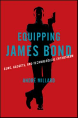 Equipping James Bond