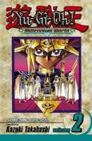 Yu-Gi-Oh! Millennium World Vol. 2: Magician's Genesis