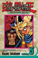Yu-Gi-Oh!, Millennium World, Vol. 5