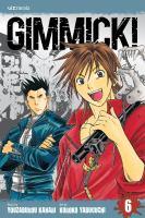 Gimmick!, Vol. 06