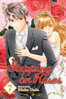 Stepping on Roses, Vol. 07