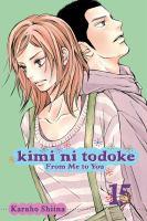 Kimi Ni Todoke: From Me To You, Vol. 15 (Original)