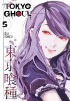Tokyo ghoul. Volume 5
